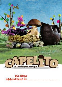 Capelito, les nouvelles aventures - Cahier d'activités